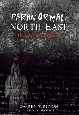 Paranormal North-East (Paperback)