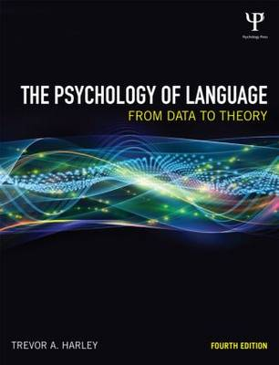 The Psychology of Language: From Data to Theory (Paperback)