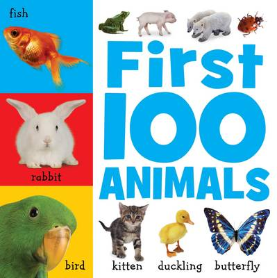 First 100 Animals - First 100 (Hardback)