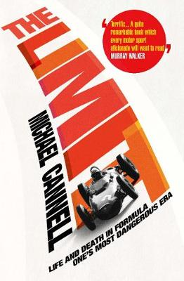 The Limit: Life and Death in Formula One's Most Dangerous Era (Paperback)