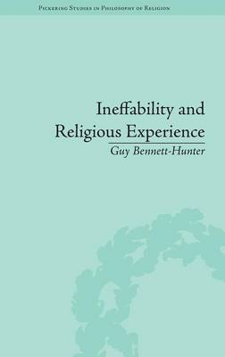 Ineffability and Religious Experience - Pickering Studies in Phil of Religion 1 (Hardback)