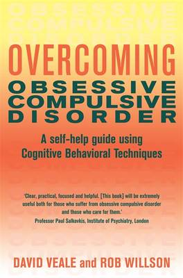 Overcoming Obsessive Compulsive Disorder: A Books on Prescription Title - Overcoming Books (Paperback)