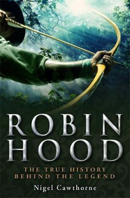 A Brief History of Robin Hood - Brief Histories (Paperback)