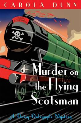 Murder on the Flying Scotsman - Daisy Dalrymple 10 (Paperback)