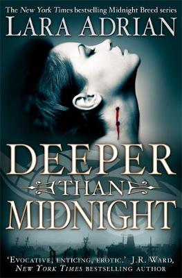Deeper Than Midnight - Midnight Breed No. 9 (Paperback)
