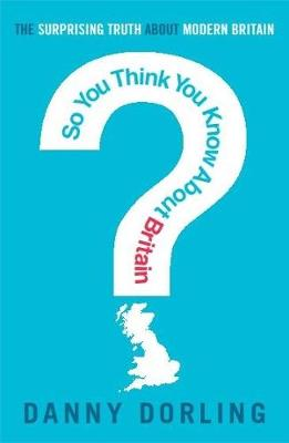 So You Think You Know About Britain? (Paperback)
