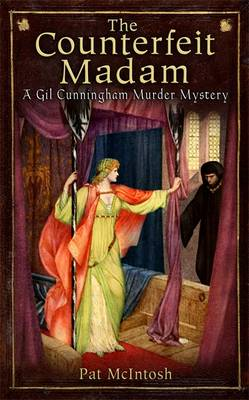The Counterfeit Madam - A Gil Cunningham Murder Mystery No. 8 (Hardback)