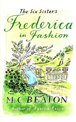Frederica in Fashion - Six Sisters Series 6 (Paperback)