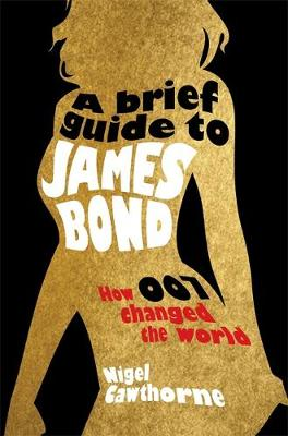 A Brief Guide to James Bond - Brief Histories (Paperback)