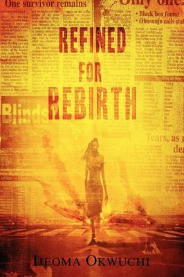Refined For Rebirth (Paperback)
