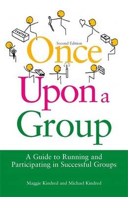 Once Upon a Group: A Guide to Running and Participating in Successful Groups (Paperback)