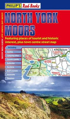 Philip's Red Books North York Moors: Leisure and Tourist Map - Philip's Red Books (Paperback)