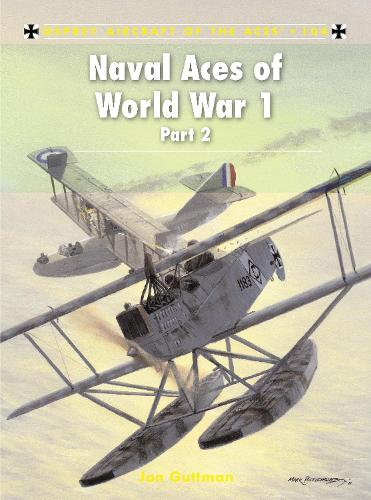 Naval Aces of World War 1: Pt. 2 - Aircraft of the Aces 104 (Paperback)