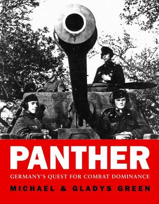 Panther: Germany's Quest for Combat Dominance - General Military (Hardback)