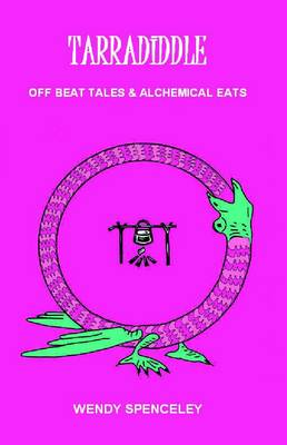 Tarradiddle - Off Beat Tales & Alchemical Eats (Paperback)