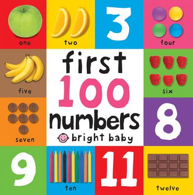 First 100 Numbers - First 100 Board Books (Board book)
