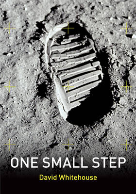 One Small Step: Astronauts in Their Own Words (Mixed media product)