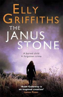 The Janus Stone - The Dr Ruth Galloway Mysteries 2 (Paperback)