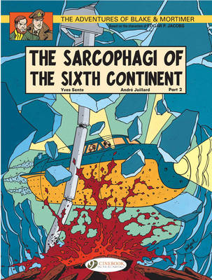 The Adventures of Blake and Mortimer: The Sarcophagi of the Sixth Continent, Part 2 v. 10 (Paperback)