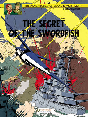 The Adventures of Blake and Mortimer: Secret of the Swordfish Pt. 3, v. 17 (Paperback)
