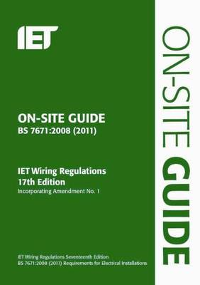 On-Site Guide (BS 7671: 2008 Wiring Regulations, Incorporating Amendment No 1: 2011) (Paperback)