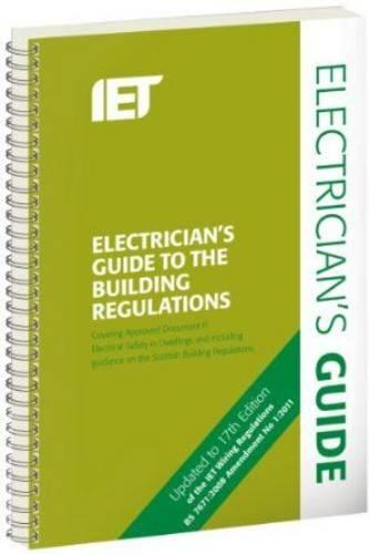 Electricians Guide to the Building Regulations (Spiral bound)