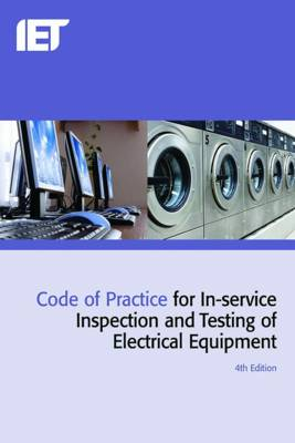 Code of Practice for In-Service Inspection and Testing of Electrical Equipment - Electrical Regulations (Paperback)