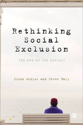 Rethinking Social Exclusion: The End of the Social? (Paperback)