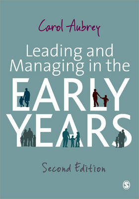 Leading and Managing in the Early Years (Paperback)