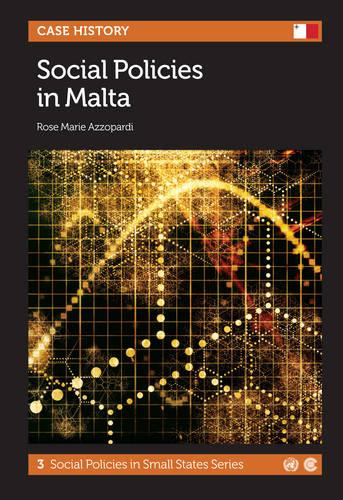Social Policies in Malta - Social Policies in Small States Series 3 (Paperback)