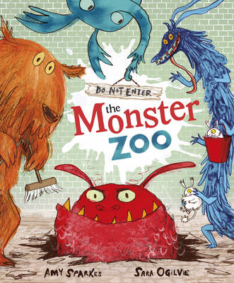 Do Not Enter the Monster Zoo! (Paperback)