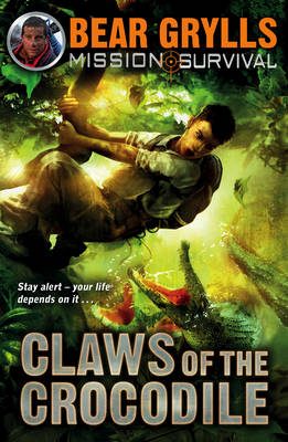 Claws of the Crocodile - Mission Survival 5 (Paperback)