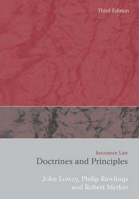 Insurance Law: Doctrines and Principles (Paperback)