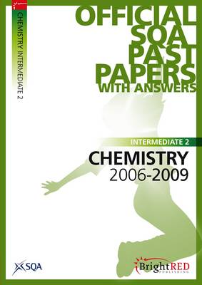 Chemistry Intermediate 2 SQA Past Papers 2009 (Paperback)