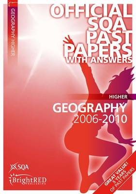 Geography Higher SQA Past Papers 2010 - SQA Past Papers (Paperback)