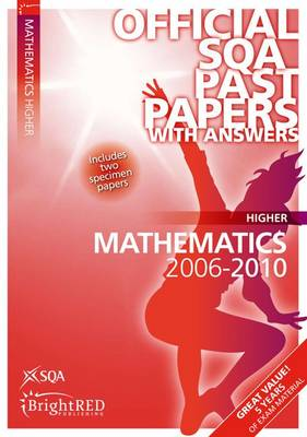 Maths Higher SQA Past Papers 2010 - SQA Past Papers (Paperback)