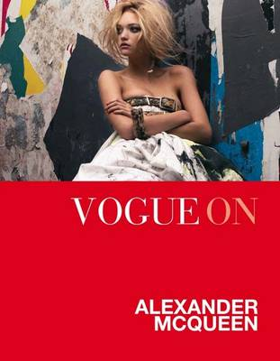 Vogue on: Alexander McQueen - Vogue on Designers (Hardback)