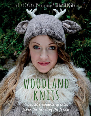Woodland Knits: Over 20 Enchanting Tales from the Heart of the Forest (Paperback)