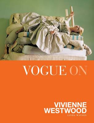 Vogue on Vivienne Westwood - Vogue on Designers (Hardback)