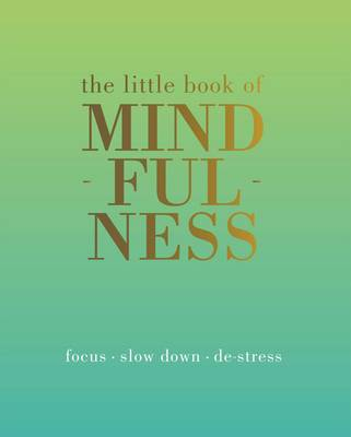 The Little Book of Mindfulness (Hardback)