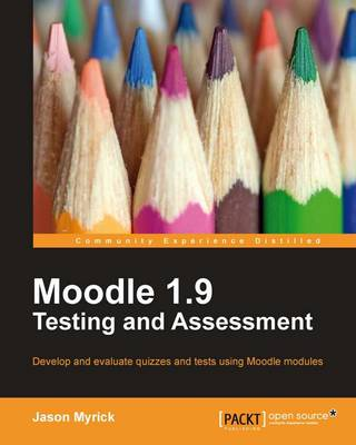 Moodle 1.9 Testing and Assessment (Paperback)