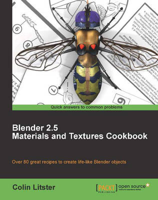 Blender 2.5 Materials and Textures Cookbook (Paperback)