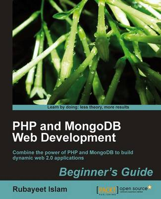 PHP and MongoDB Web Development Beginner's Guide (Paperback)