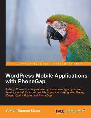 Wordpress Mobile Applications with PhoneGap (Paperback)