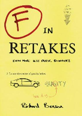 F in Retakes: Even More Test Paper Blunders - F in Exams (Paperback)