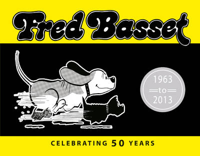 Fred Basset: Celebrating 50 Years (Hardback)