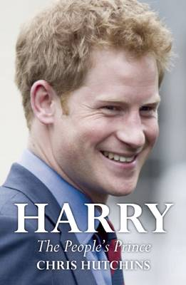 Harry: The People's Prince (Hardback)