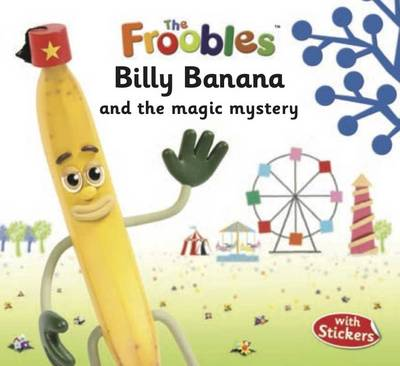 Billy Banana - The Froobles (Paperback)