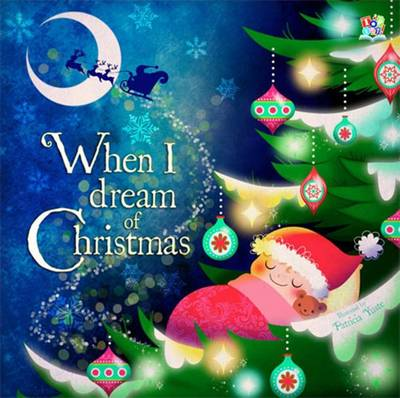 When I Dream of Christmas (Hardback)