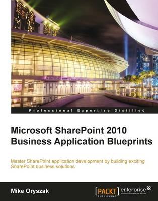 Microsoft SharePoint 2010 Business Application Blueprints (Paperback)